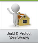 Build & Protect Your Wealth